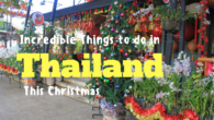 Incredible Things to do in Thailand This Christmas