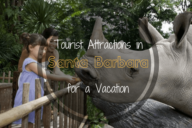 Tourist Attractions in Santa Barbara