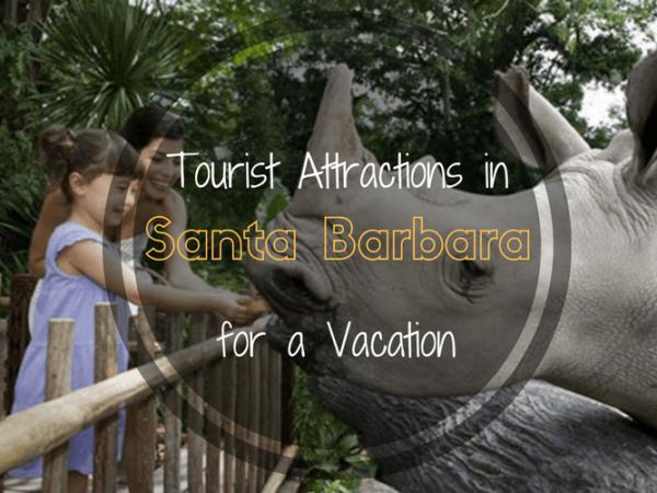 Tourist Attractions in Santa Barbara