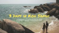 A Handy Guide to Experience 3 Days in Koh Samui